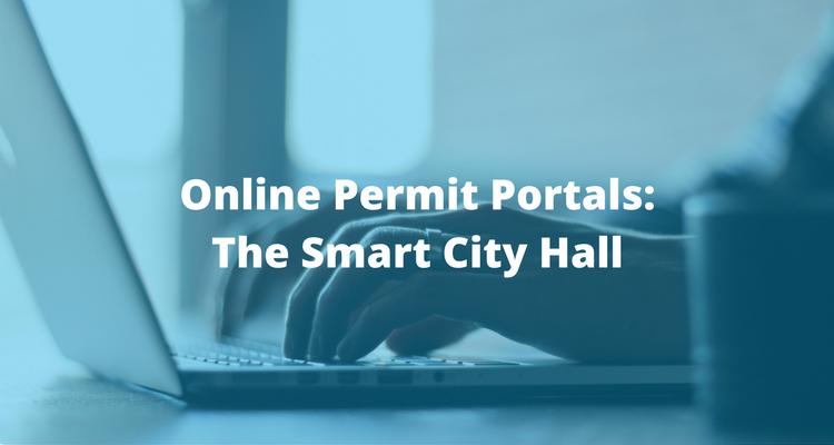Online Permit Portals: The Smart City Hall