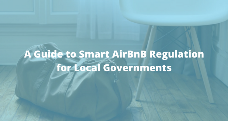 A Guide to Smart AirBnB Regulation for Local Governments