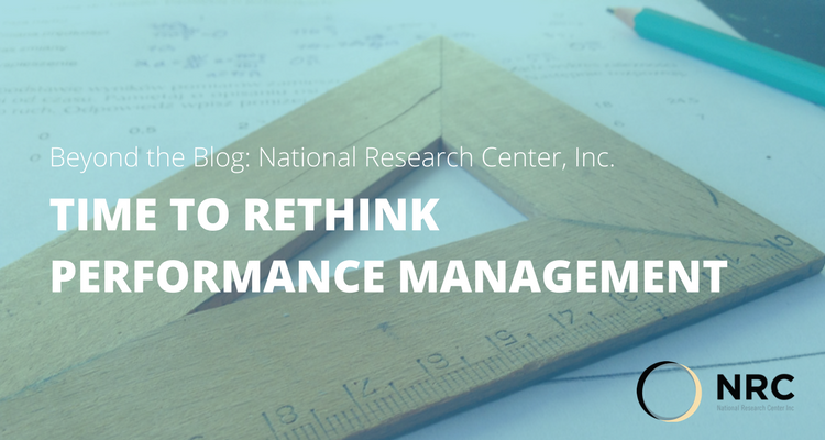 Time to Rethink Performance Management