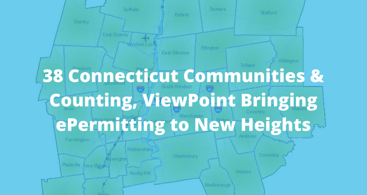 38 Connecticut Communities ePermitting | ViewPoint Cloud