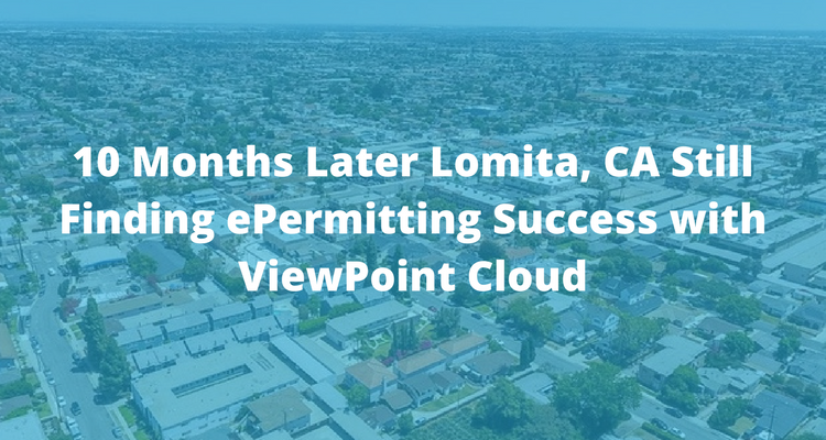 Lomita, CA Finding ePermitting Success with ViewPoint Cloud
