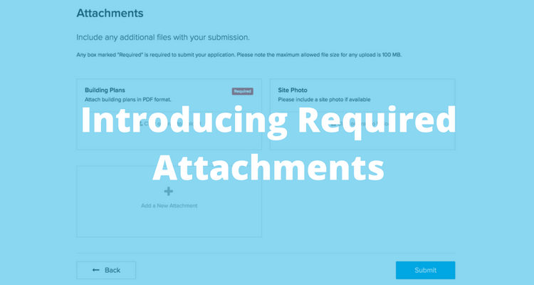 ViewPoint Cloud ePermitting Software: Introducing Required Attachments