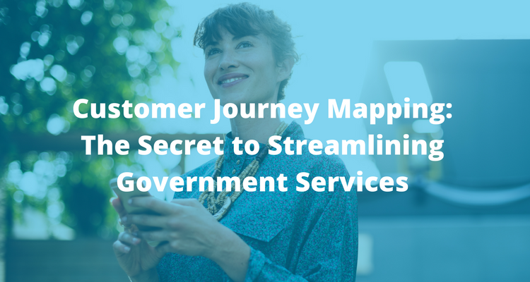 Customer Journey Mapping- The Secret to Streamlining Government Services | ViewPoint Cloud