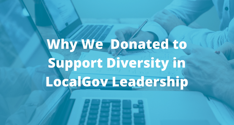 Why We Donated to Support Diversity in LocalGov Leadership | ViewPoint Cloud